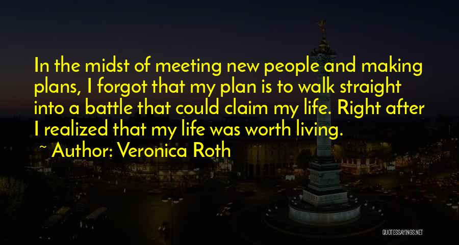 Making Plans In Life Quotes By Veronica Roth