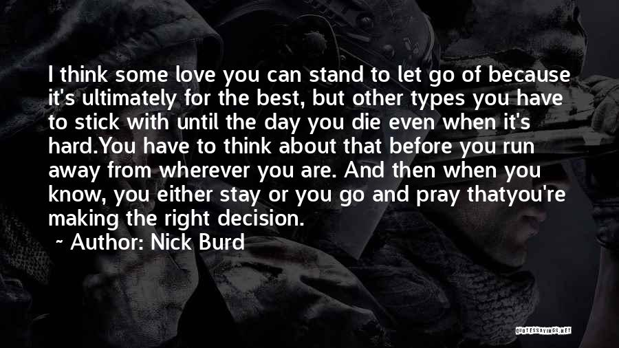 Making The Best Of The Day Quotes By Nick Burd