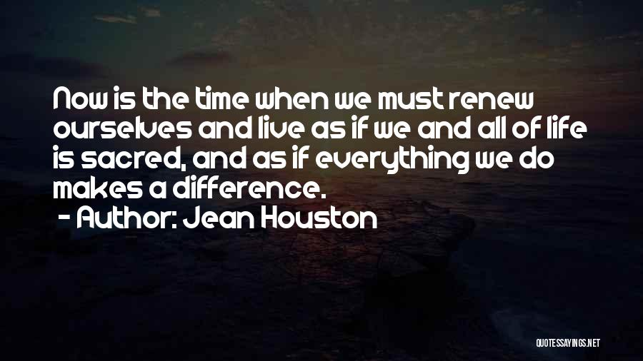 Making The Best Out Of Everything Quotes By Jean Houston