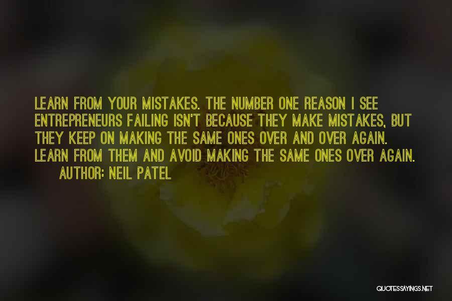 Making The Same Mistakes Over And Over Again Quotes By Neil Patel