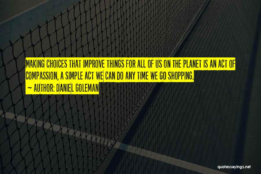Making Things Simple Quotes By Daniel Goleman