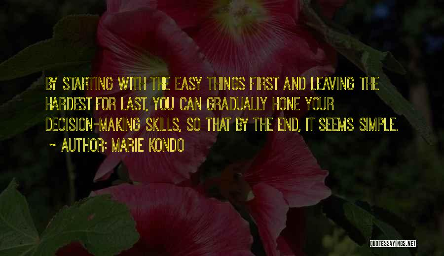 Making Things Simple Quotes By Marie Kondo