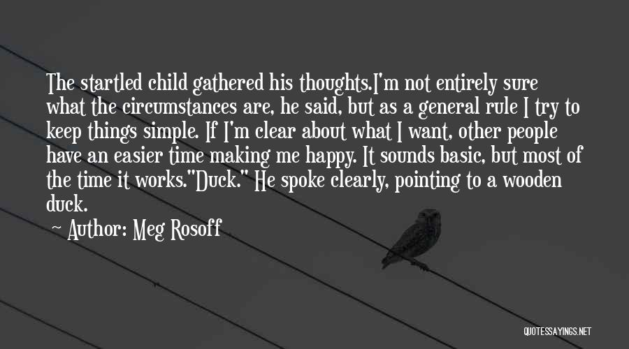 Making Things Simple Quotes By Meg Rosoff
