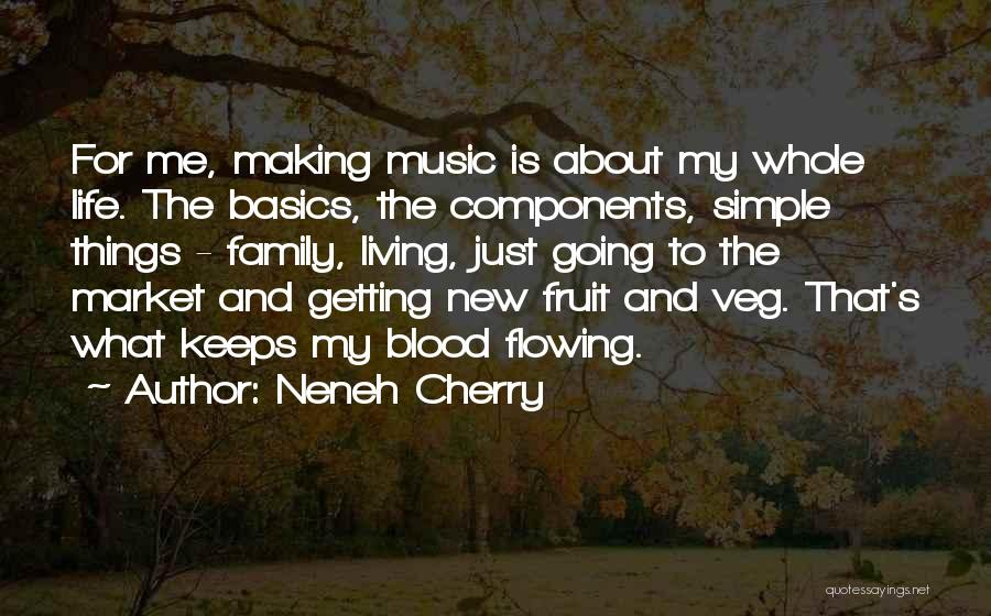 Making Things Simple Quotes By Neneh Cherry