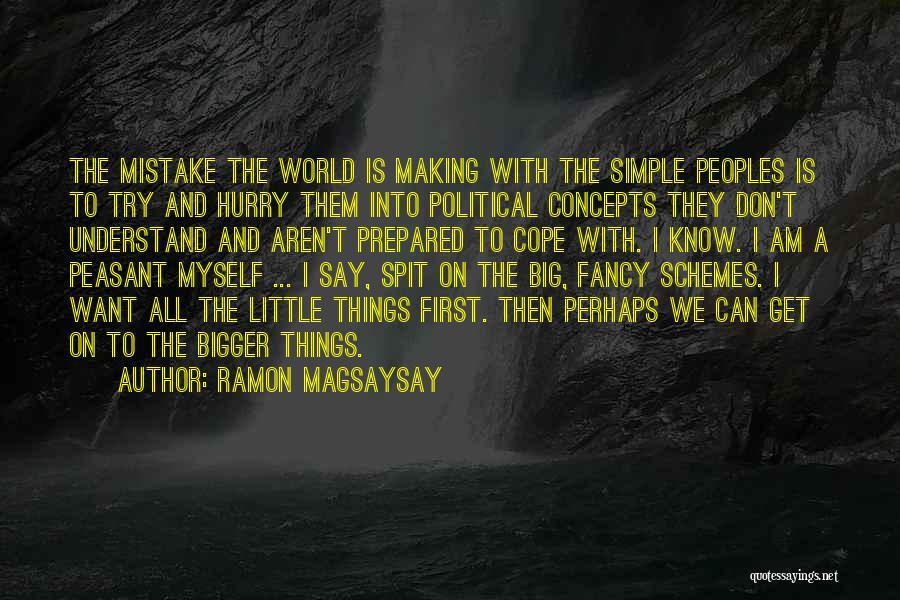 Making Things Simple Quotes By Ramon Magsaysay