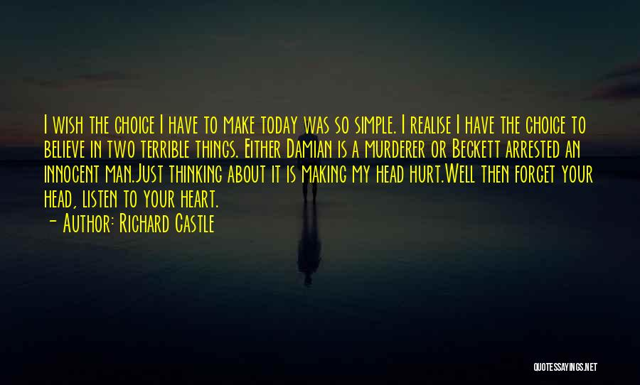 Making Things Simple Quotes By Richard Castle