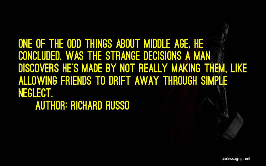Making Things Simple Quotes By Richard Russo