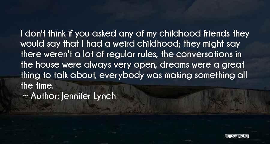 Making Time For Your Friends Quotes By Jennifer Lynch