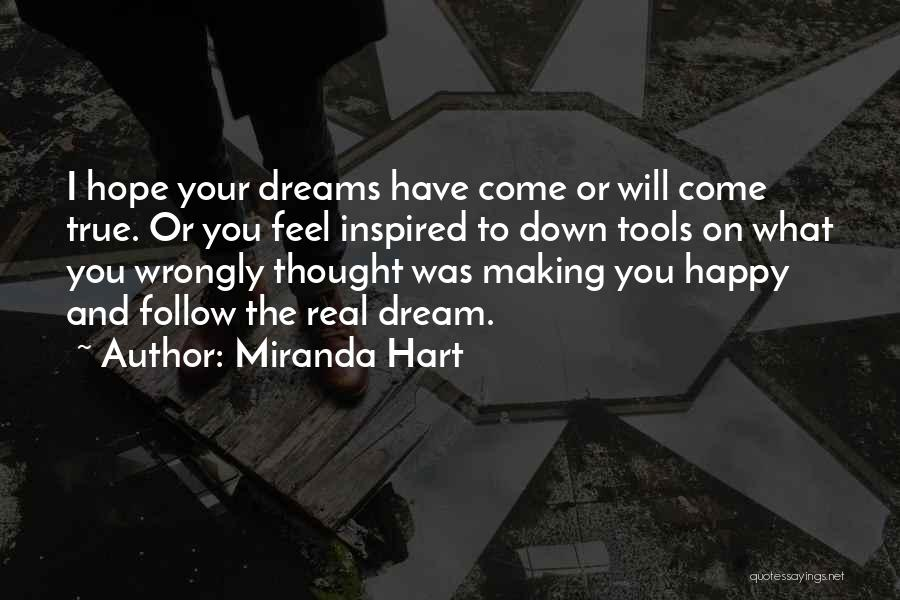 Making Your Dream Come True Quotes By Miranda Hart