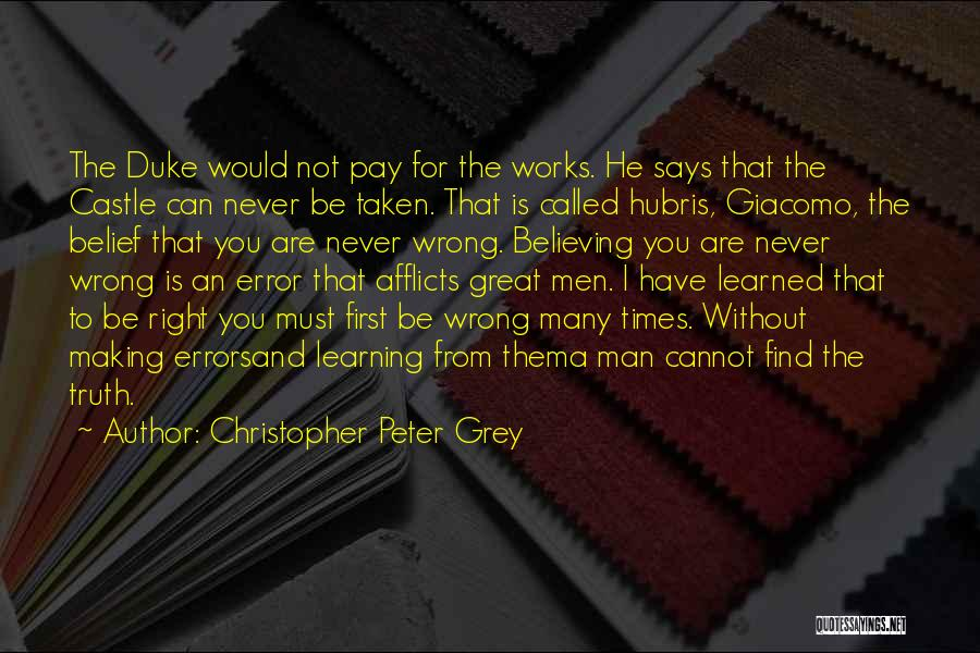 Making Your Own Mistakes And Learning From Them Quotes By Christopher Peter Grey