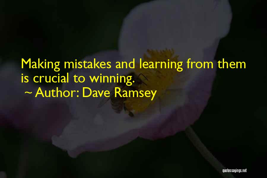 Making Your Own Mistakes And Learning From Them Quotes By Dave Ramsey