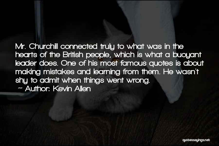 Making Your Own Mistakes And Learning From Them Quotes By Kevin Allen