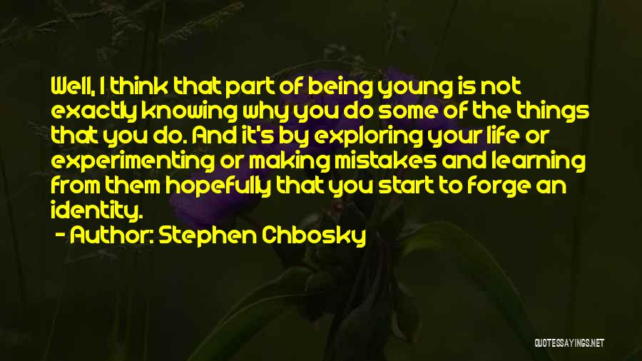 Making Your Own Mistakes And Learning From Them Quotes By Stephen Chbosky