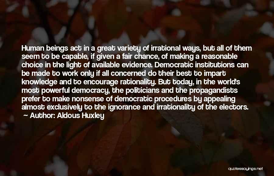Making Yourself Available Quotes By Aldous Huxley
