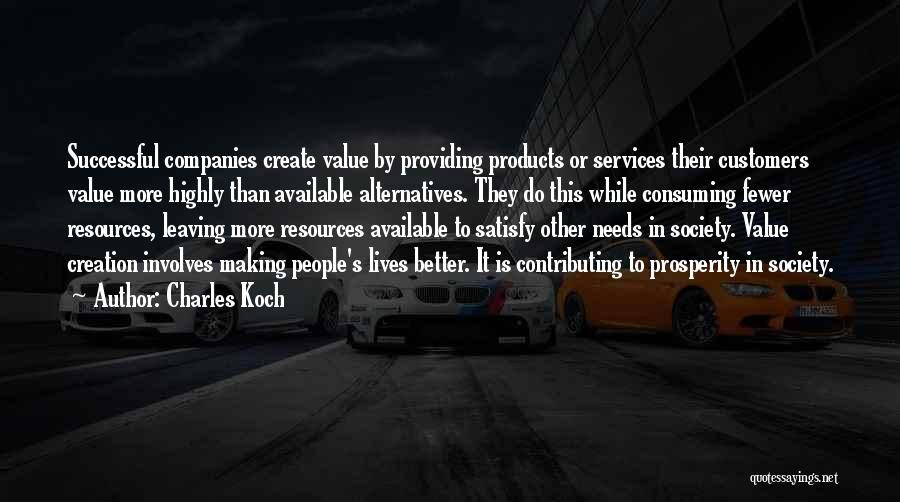 Making Yourself Available Quotes By Charles Koch