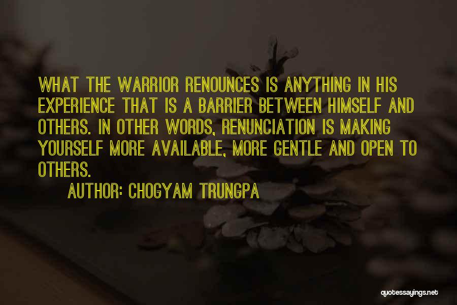 Making Yourself Available Quotes By Chogyam Trungpa