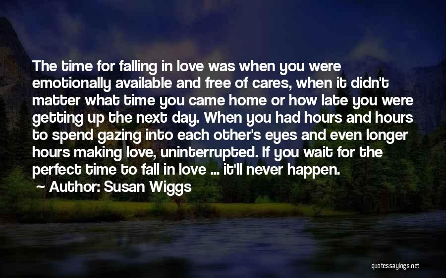 Making Yourself Available Quotes By Susan Wiggs
