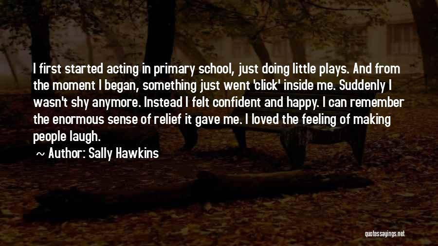 Making Yourself Happy Instead Of Others Quotes By Sally Hawkins