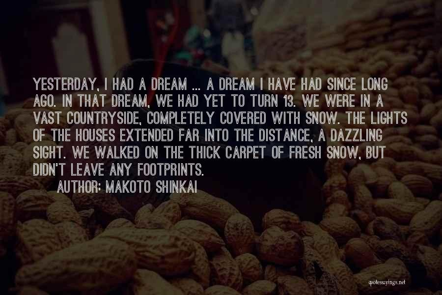 Makoto Shinkai Quotes 1269811