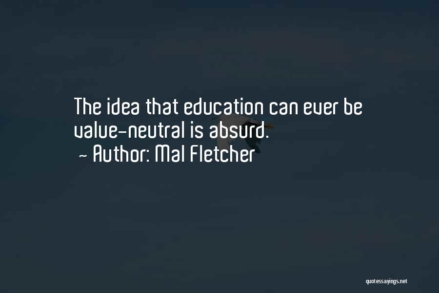 Mal Fletcher Quotes 1182210