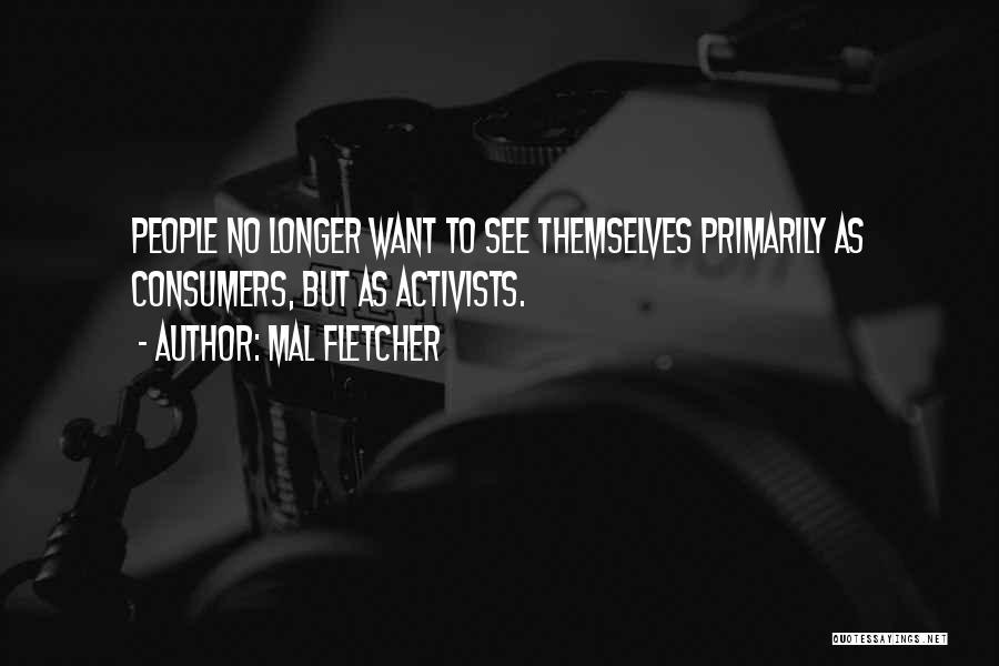 Mal Fletcher Quotes 1228616
