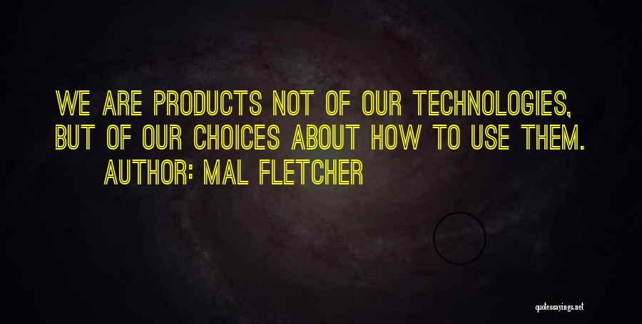 Mal Fletcher Quotes 1312463