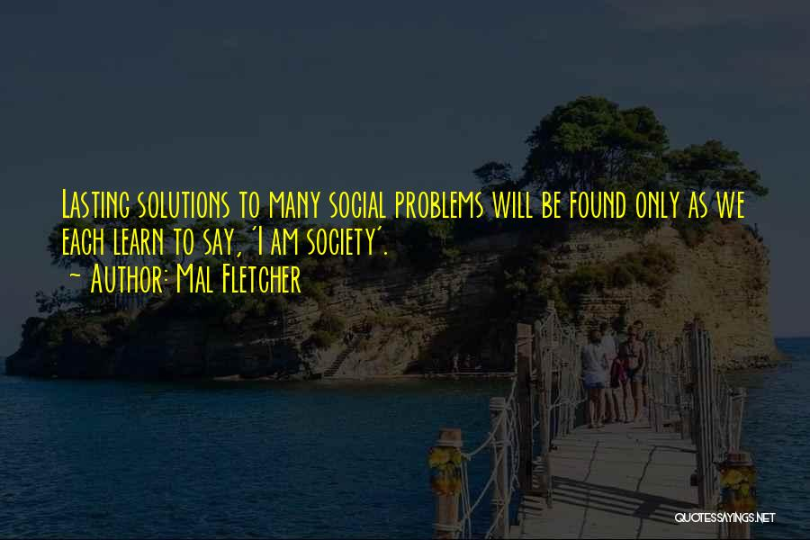 Mal Fletcher Quotes 1357507