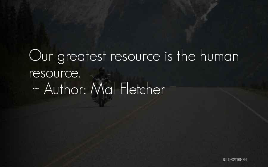 Mal Fletcher Quotes 1535048