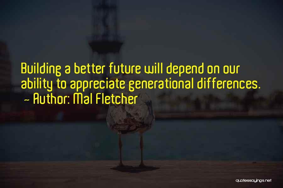 Mal Fletcher Quotes 478977