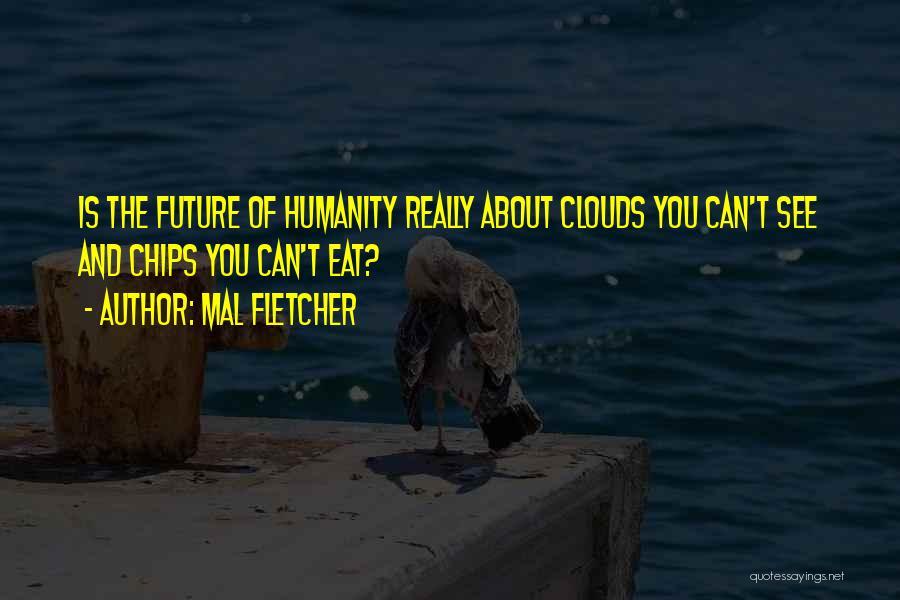 Mal Fletcher Quotes 513359