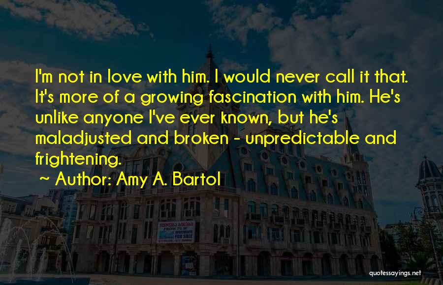 Maladjusted Quotes By Amy A. Bartol