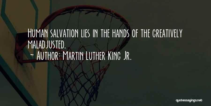 Maladjusted Quotes By Martin Luther King Jr.