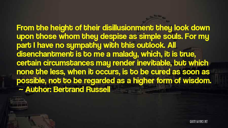 Malady Quotes By Bertrand Russell