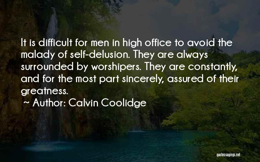 Malady Quotes By Calvin Coolidge