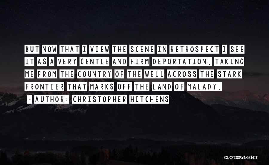 Malady Quotes By Christopher Hitchens