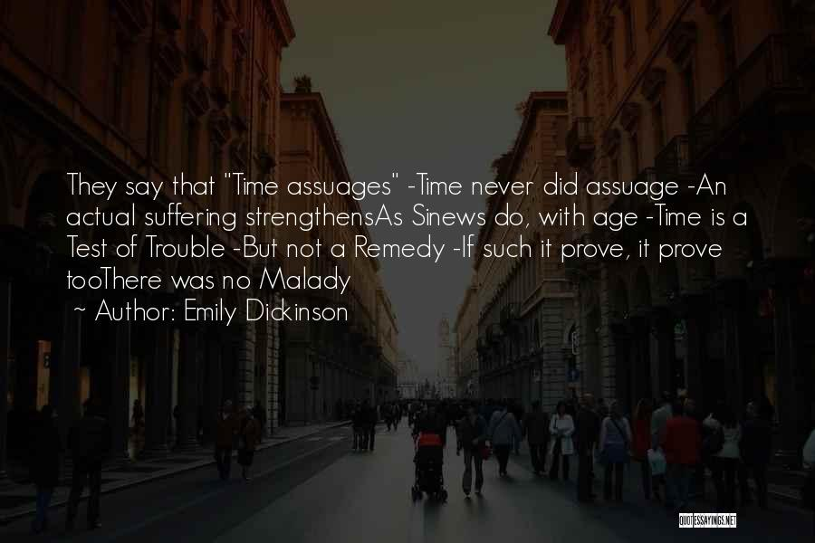 Malady Quotes By Emily Dickinson