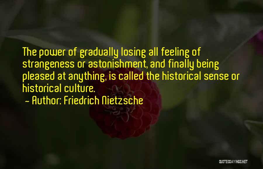 Malady Quotes By Friedrich Nietzsche