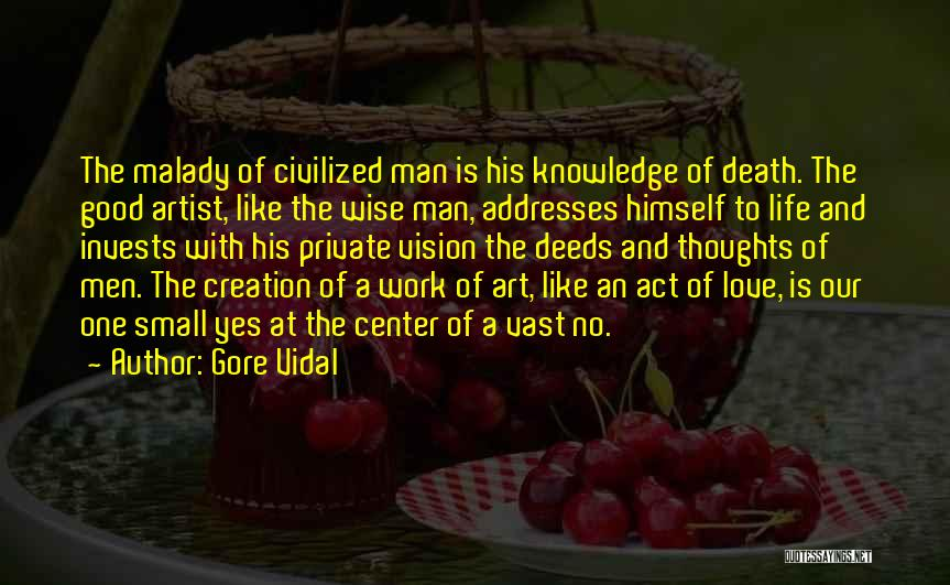 Malady Quotes By Gore Vidal