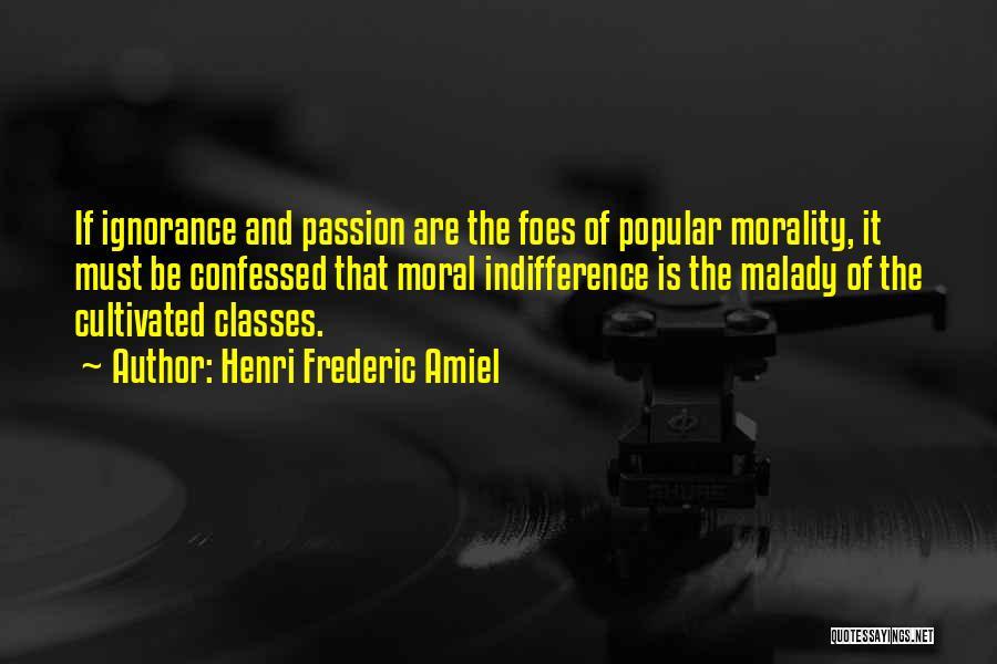 Malady Quotes By Henri Frederic Amiel