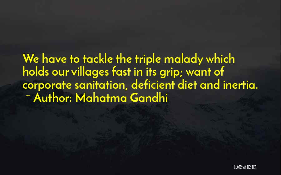 Malady Quotes By Mahatma Gandhi