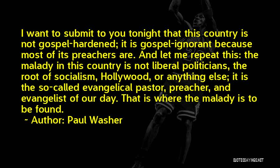 Malady Quotes By Paul Washer