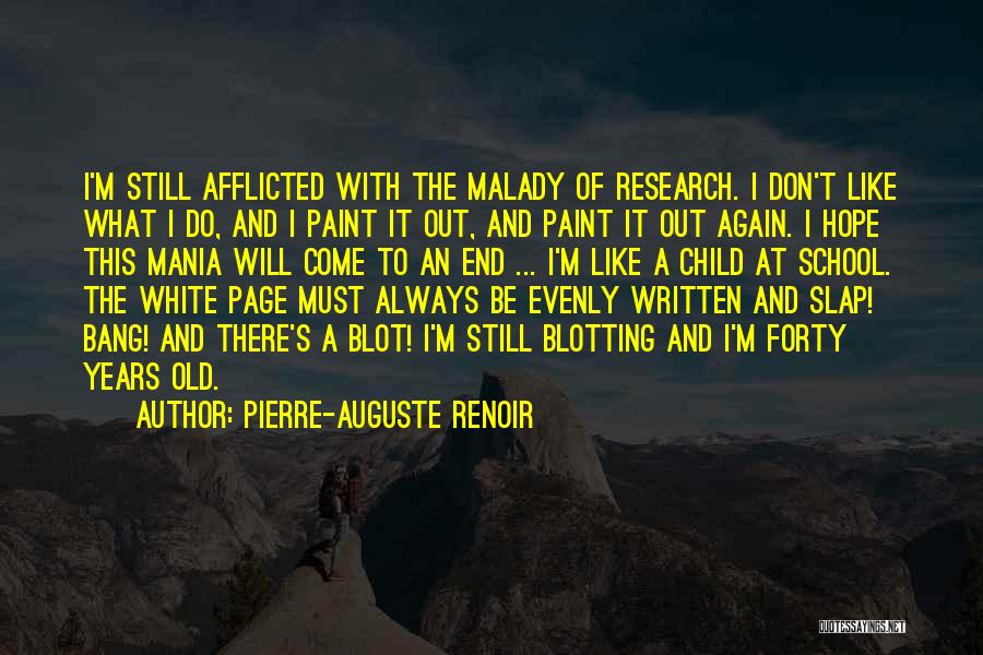 Malady Quotes By Pierre-Auguste Renoir