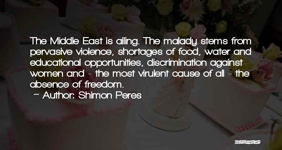 Malady Quotes By Shimon Peres