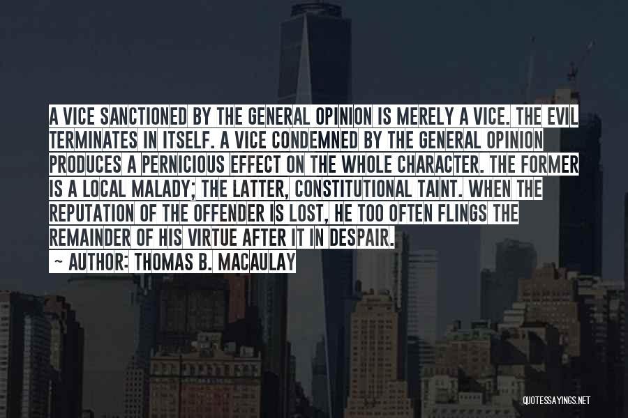 Malady Quotes By Thomas B. Macaulay