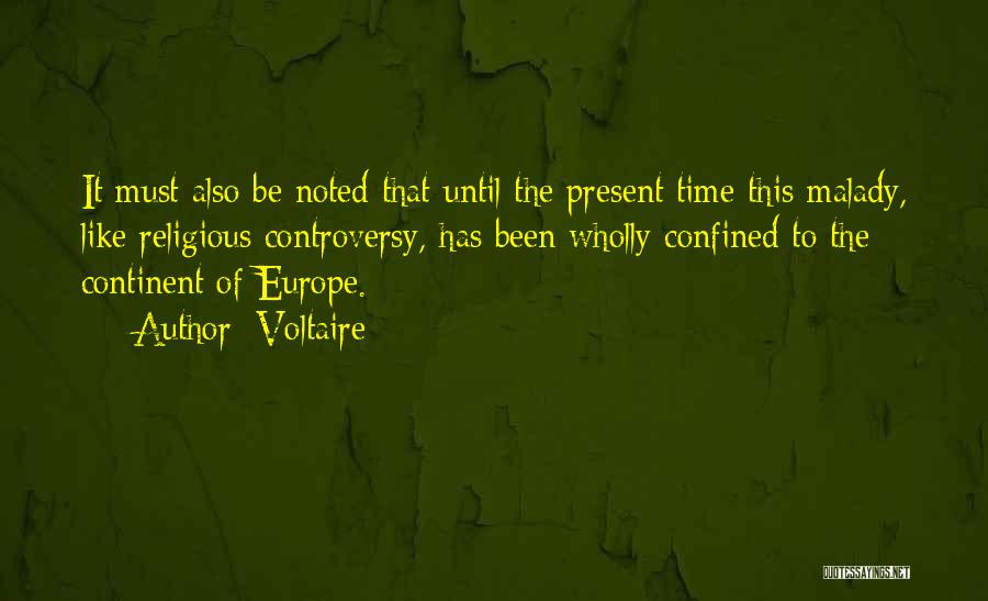Malady Quotes By Voltaire