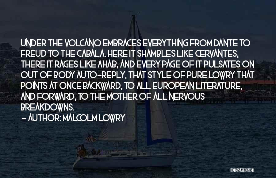 Malcolm Lowry Quotes 1083797