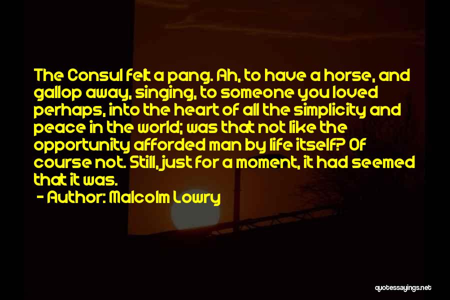 Malcolm Lowry Quotes 1644524