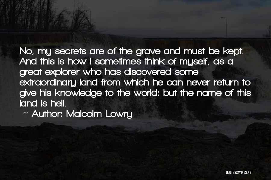 Malcolm Lowry Quotes 173205