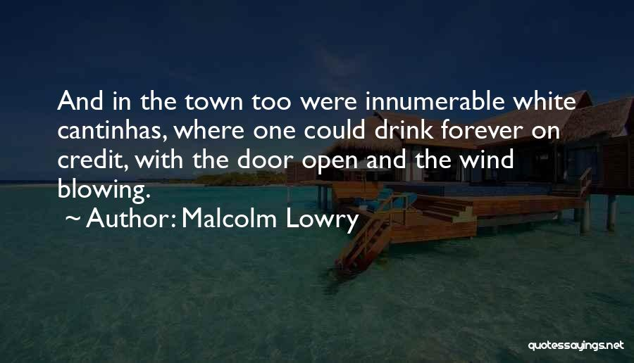 Malcolm Lowry Quotes 1872161
