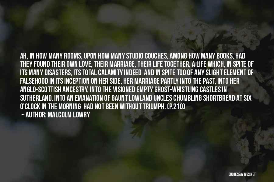 Malcolm Lowry Quotes 1969629